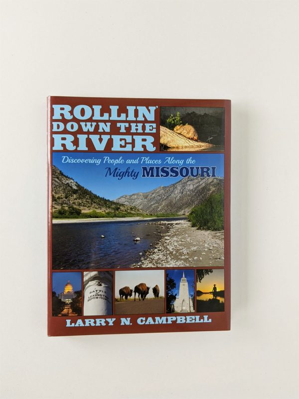 Rollin' Down the River Book by Larry N. Campbell