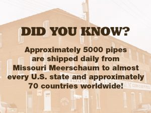 Missouri Meerschaum Did You Know?